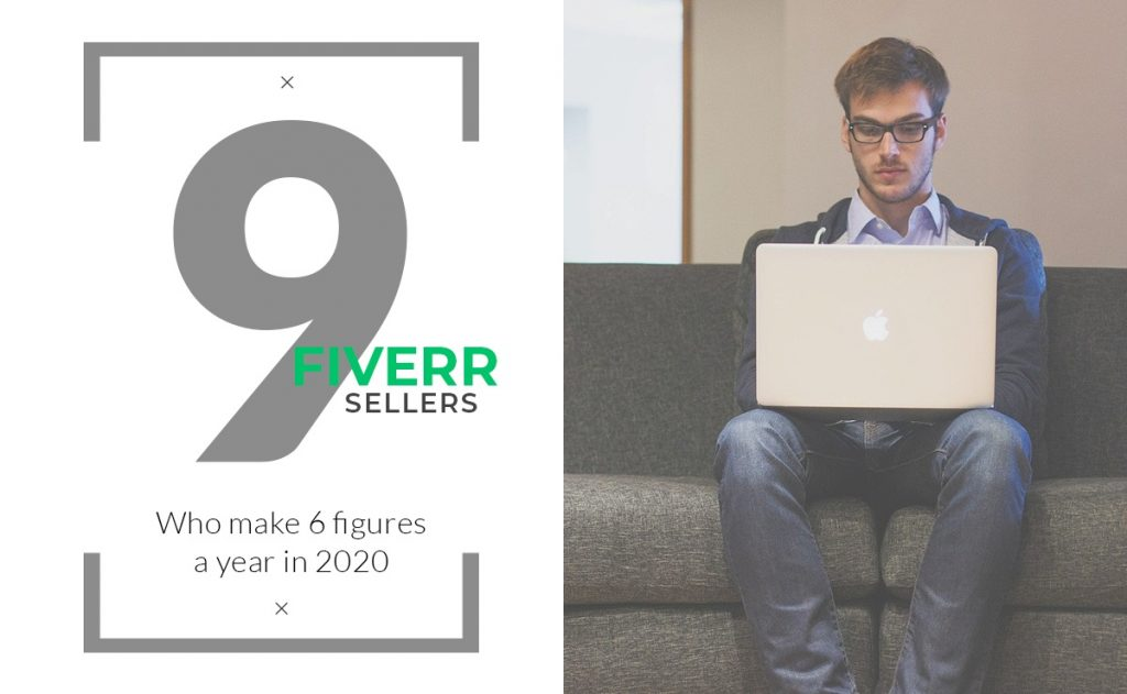 Fiverr Sellers who make 6 figures per year in 2020 - Huntlancer | On the hunt for freelance talent