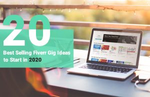 Best Selling Fiverr Gig Ideas 2020 - Huntlancer, on the hunt for freelance talent