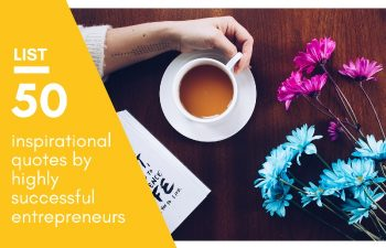 50 Inspirational Quotes by Highly Successful Entrepreneurs - Huntlancer | On the hunt for freelance talent