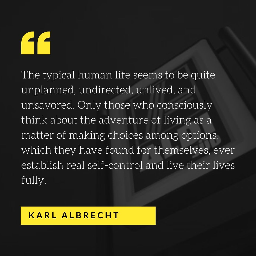 Quote by Karl Albrecht - 50 Inspirational Quotes by highly successful entrepreneurs - Huntlancer | On the hunt for freelance talent