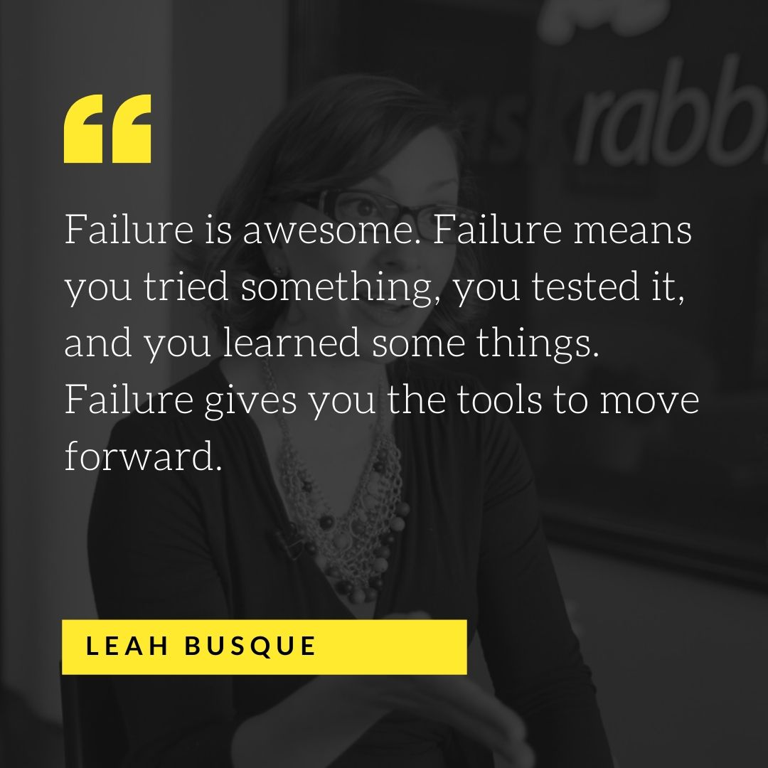 Quote by Leah Busque - 50 Inspirational Quotes by highly successful entrepreneurs - Huntlancer | On the hunt for freelance talent