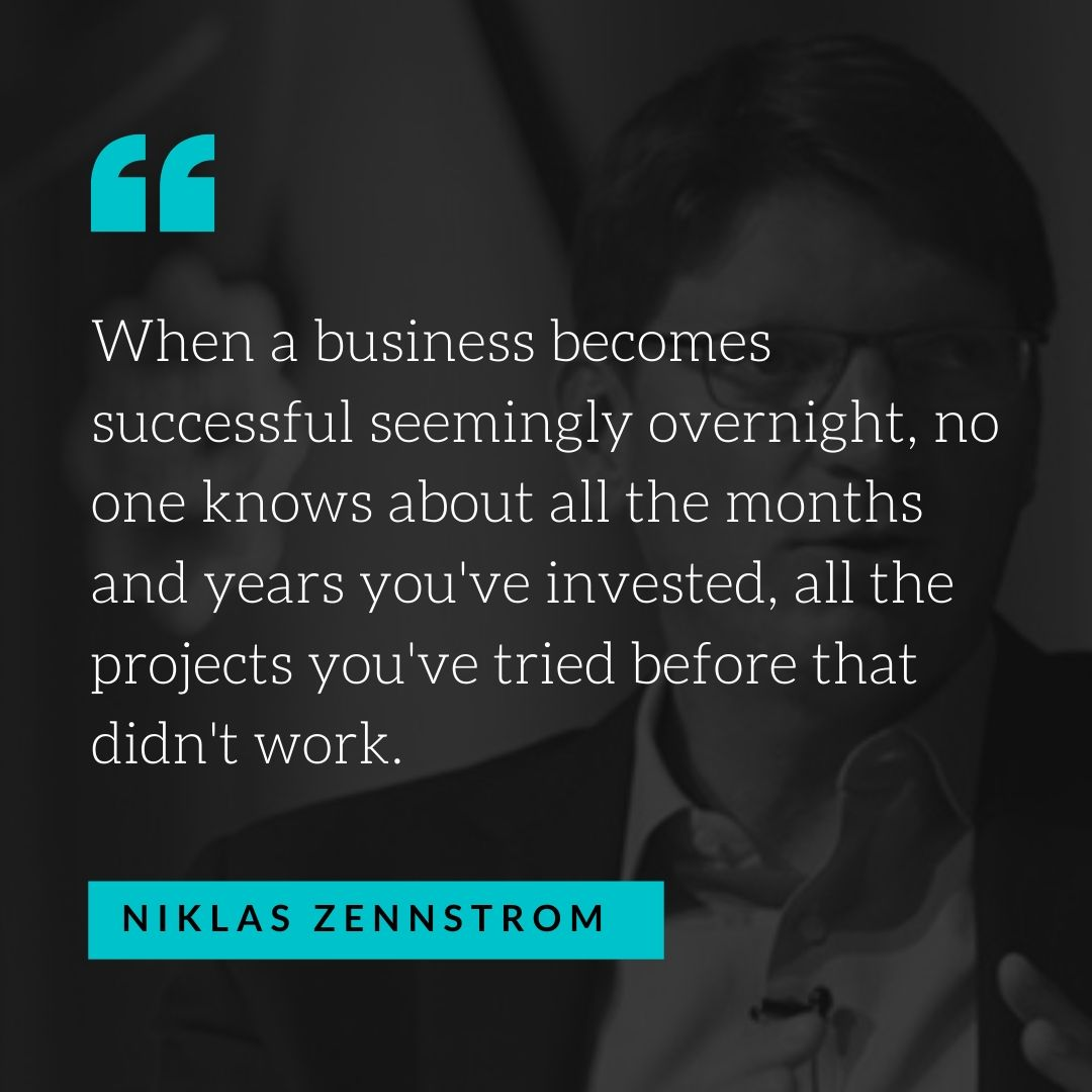 Quote by Niklas Zennstrom - 50 Inspirational Quotes by highly successful entrepreneurs - Huntlancer | On the hunt for freelance talent