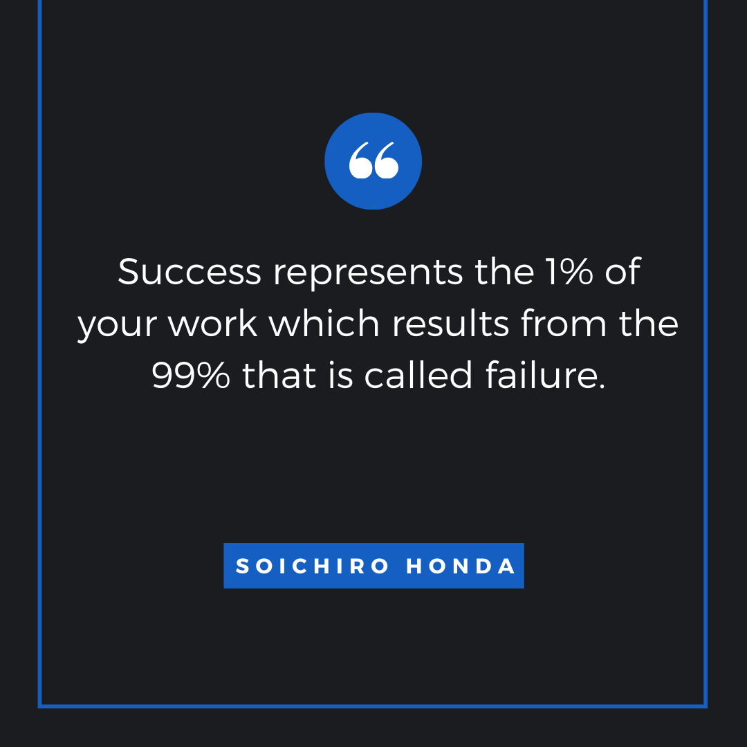 Quote by Soichiro Honda - 50 Inspirational Quotes by highly successful entrepreneurs - Huntlancer | On the hunt for freelance talent