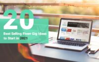 20 Best Selling Fiverr Gig Ideas to Start in 2021