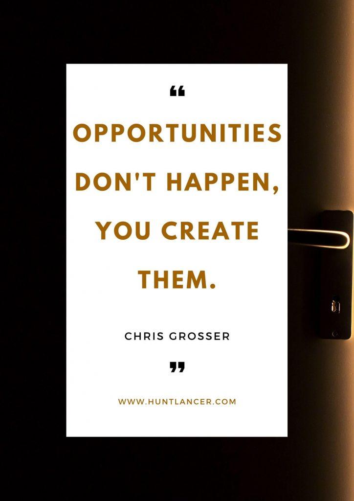 Chris Grosser - 50 Motivational Quotes for Freelancers and Entrepreneurs | Huntlancer - On the hunt for freelance talent