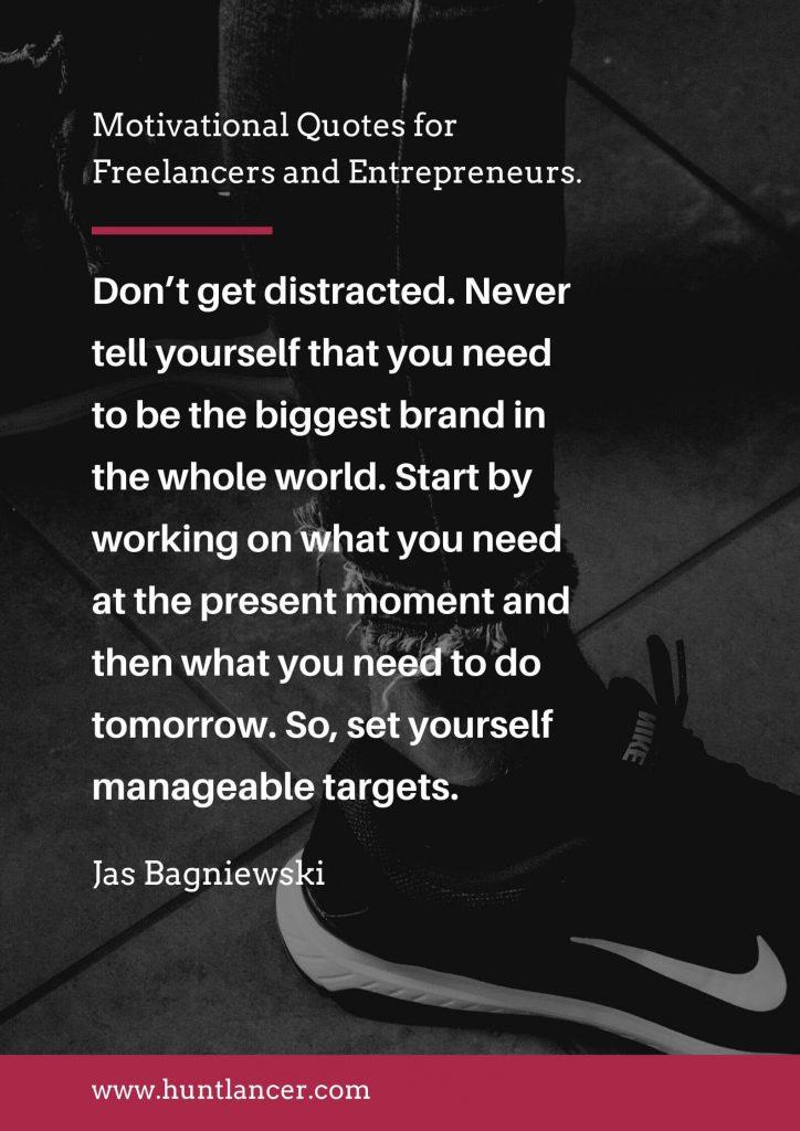 Jas Bagniewski - 50 Motivational Quotes for Freelancers and Entrepreneurs | Huntlancer - On the hunt for freelance talent