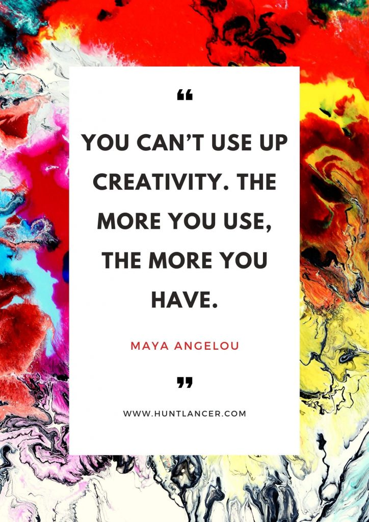 Maya Angelou - 50 Motivational Quotes for Freelancers and Entrepreneurs | Huntlancer - On the hunt for freelance talent