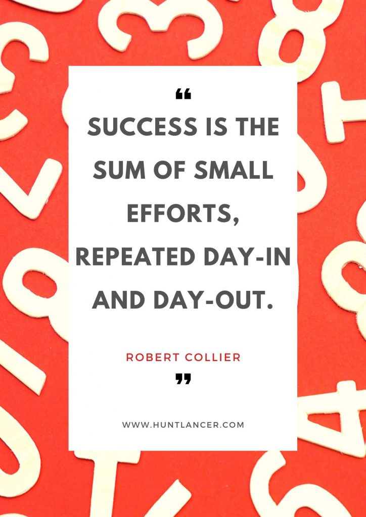 Robert Collier - 50 Motivational Quotes for Freelancers and Entrepreneurs | Huntlancer - On the hunt for freelance talent