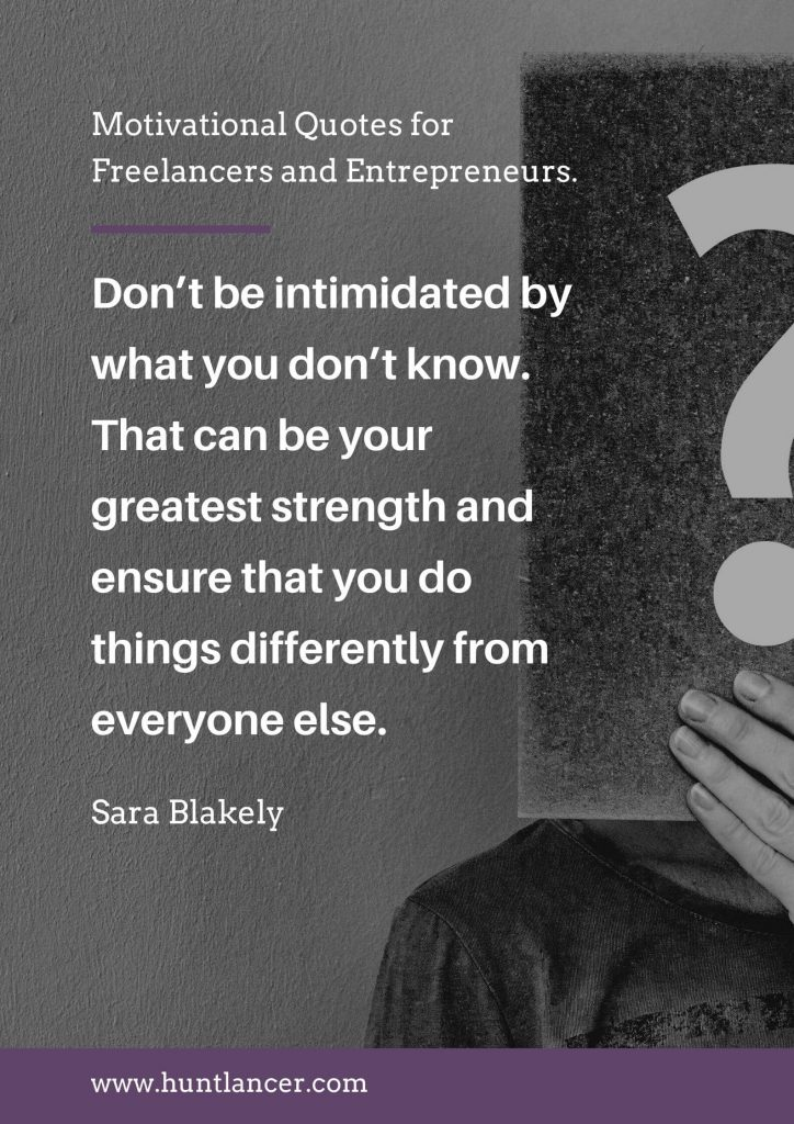 Sara Blakely - 50 Motivational Quotes for Freelancers and Entrepreneurs | Huntlancer - On the hunt for freelance talent