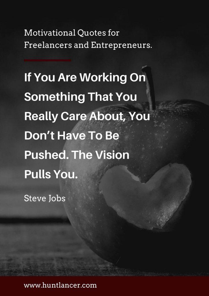 Steve jobs - 50 Motivational Quotes for Freelancers and Entrepreneurs | Huntlancer - On the hunt for freelance talent