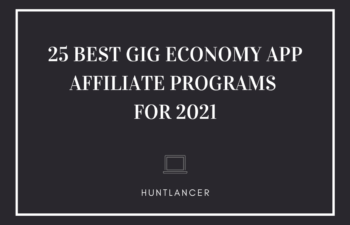 25 Best Gig Economy App Affiliate Programs in 2021