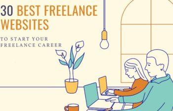 Best Freelance Websites to Start Your Freelance Career in 2021